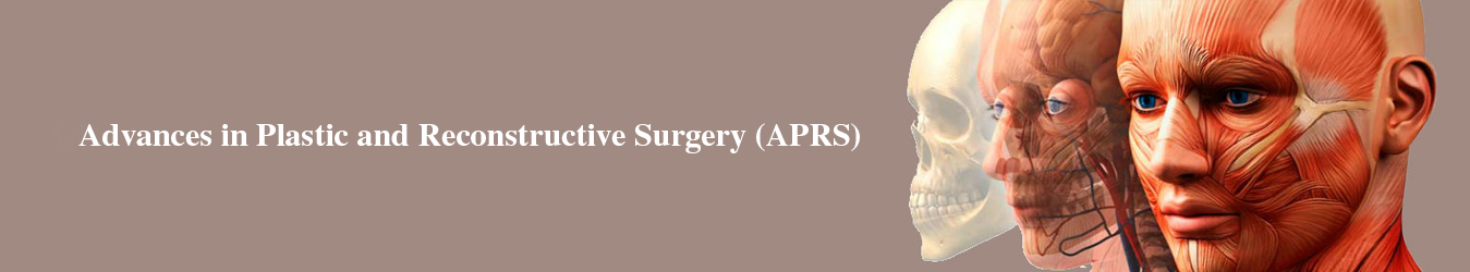 Advances in Plastic & Reconstructive Surgery (APRS)